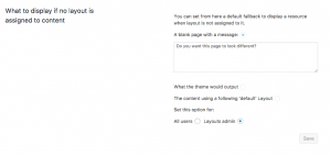 Layouts setting for customizing the message displayed when no layout is assigned to content