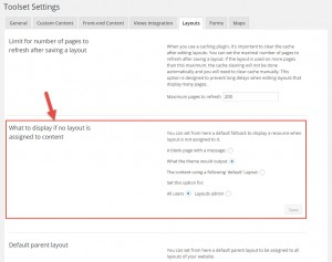 """The """"What to display if no layout is assigned"""" section in Toolset Settings, Layout tab"""